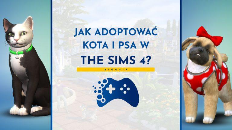 Jak adoptować kota i psa w The Sims 4