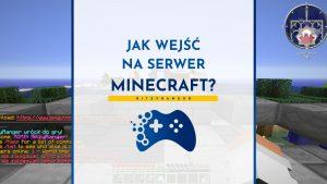 Jak wejść na serwer Minecraft?