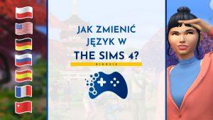 Jak zmienić język w The Sims 4?