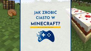 Jak zrobić ciasto i placek dyniowy w Minecraft?