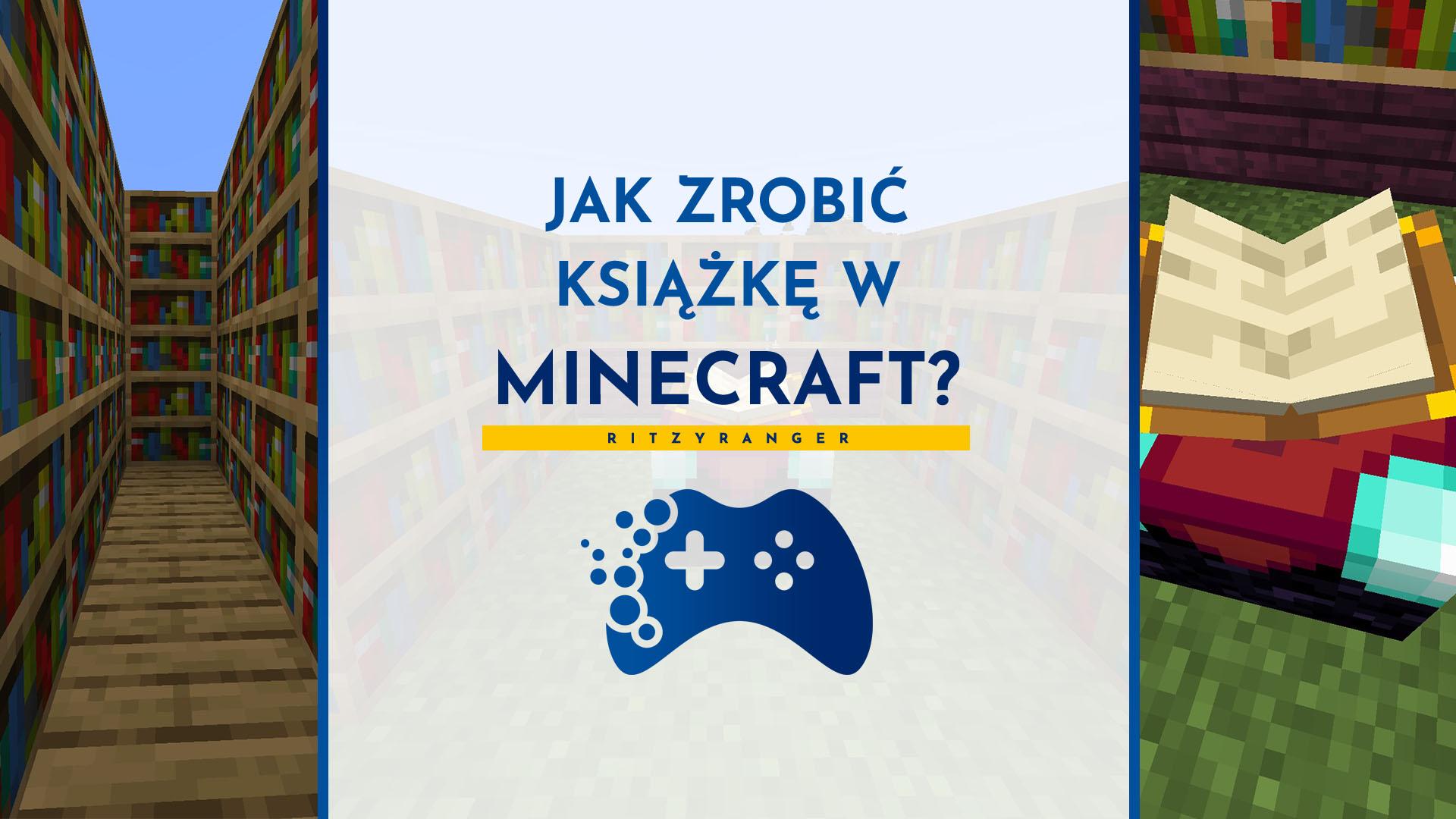 Jak zrobić książkę w Minecraft? Do czego służy?