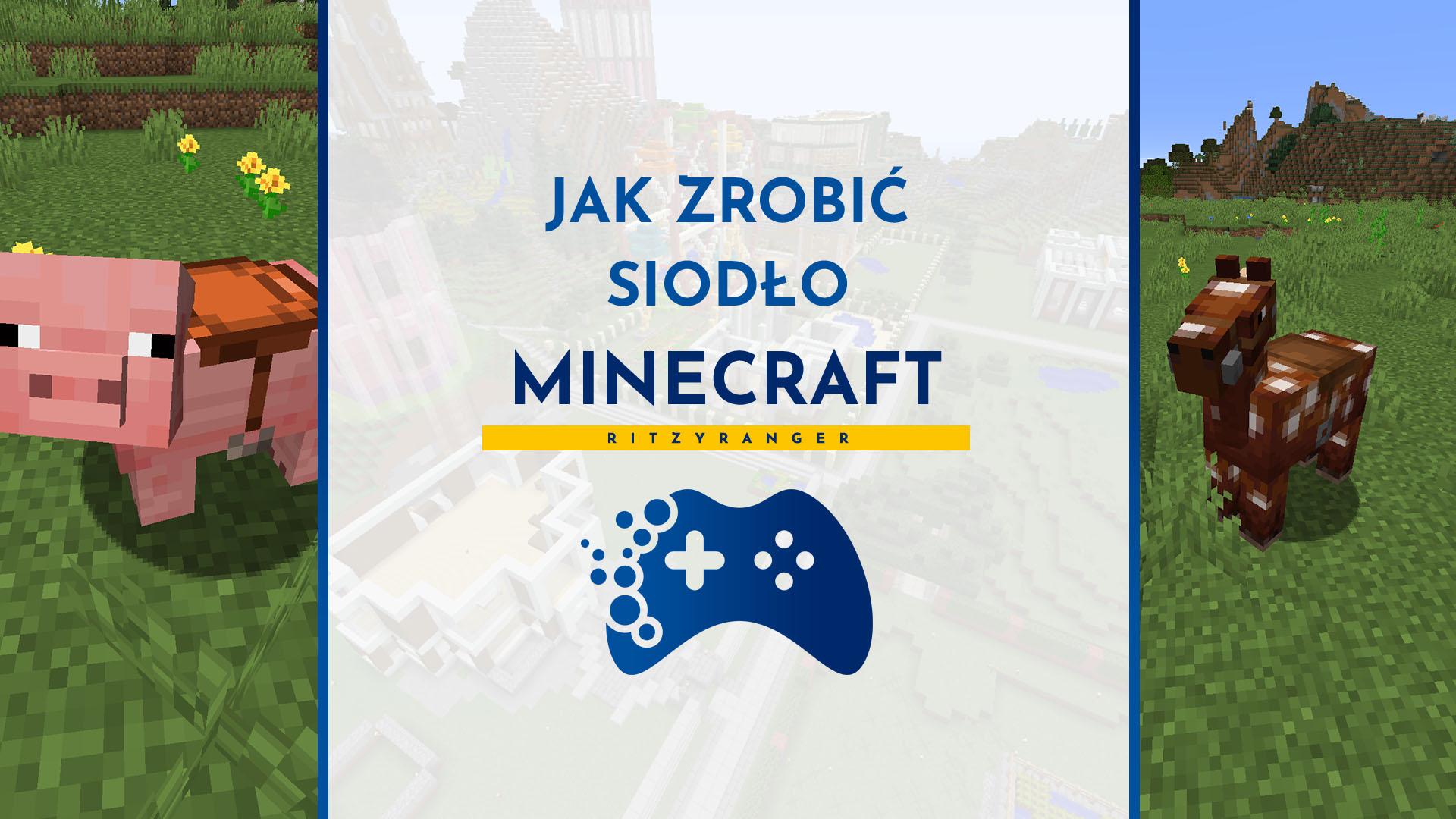 Jak w Minecraft zrobić siodło?