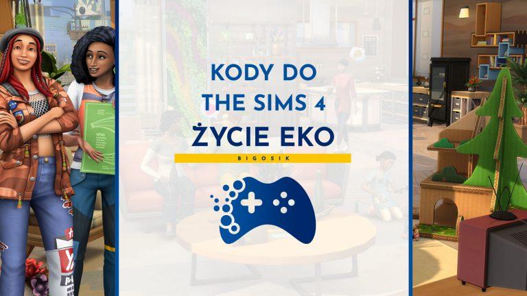 kody do the sims 4 życie eko