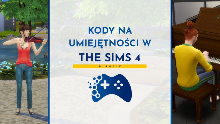 Kody na umiejętności w The Sims 4
