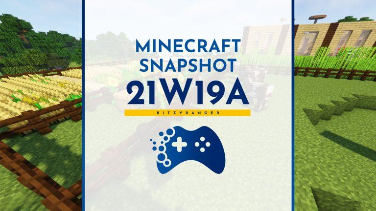 Minecraft Snapshot 21w19a