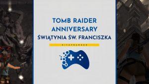 Poradnik Tomb Raider Anniversary - Świątynia Świętego Franciszka