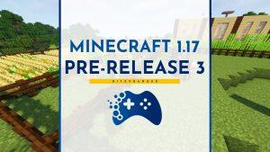 Minecraft 1.17 Pre-Release 3 zmiany