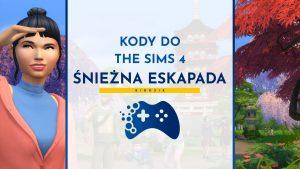 Kody do The Sims 4 Śnieżna Eskapada