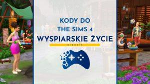 Kody do The Sims 4 Wyspiarskie życie