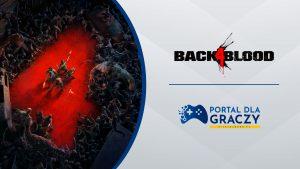 Back 4 Blood Powrót diabła - odrodzenie
