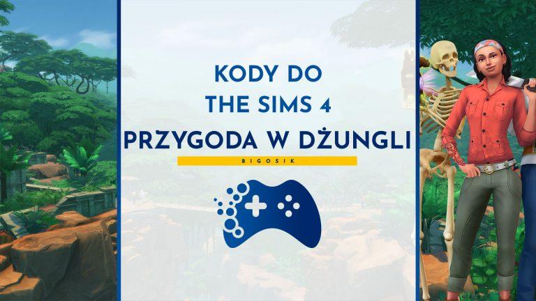 Kody do The Sims 4 Przygoda w dżungli