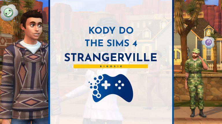 Kody do The Sims 4 StrangerVille