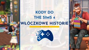 Kody do The Sims 4 Włóczkowe historie