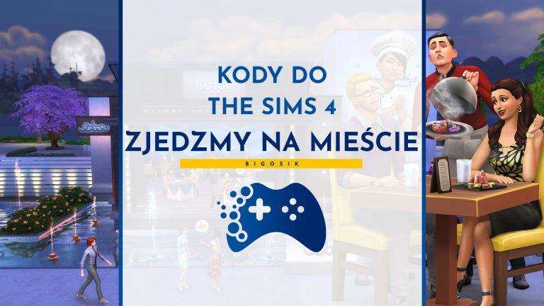 Kody do The Sims 4 Zjedzmy na mieście
