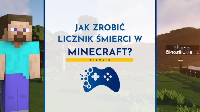 Jak zrobić licznik śmierci w Minecraft