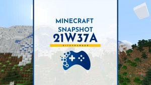 Minecraft Snapshot 21W37A