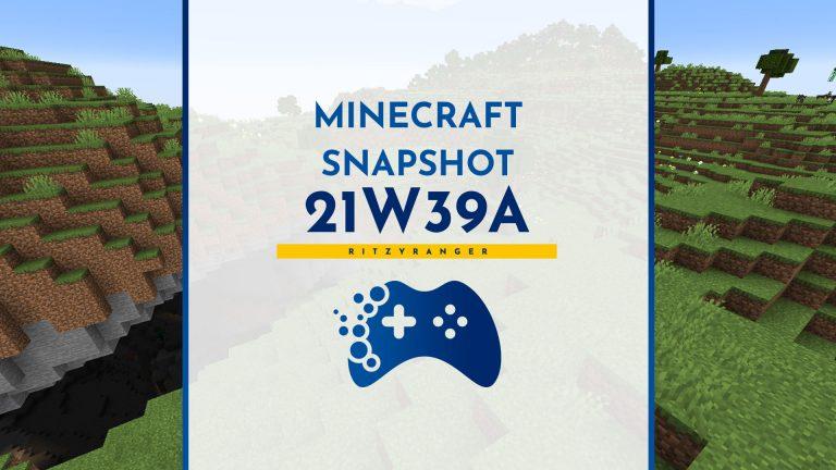 Minecraft Snapshot 21W39A