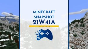 Minecraft Snapshot 21W41A - zmiany i nowości